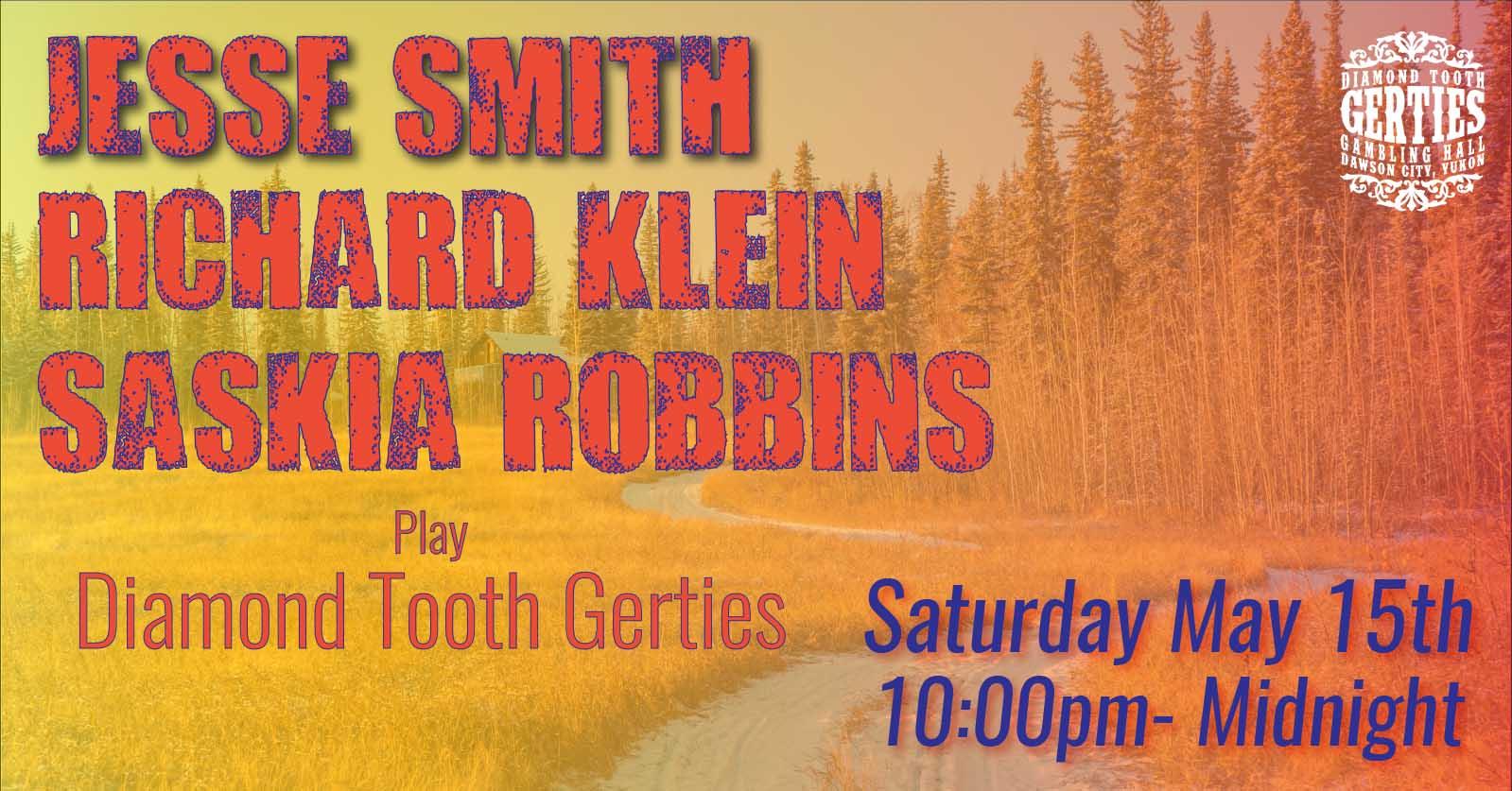 Jesse Smith Richard Klein Saskia Robbins Live Music Diamond Tooth Gerties